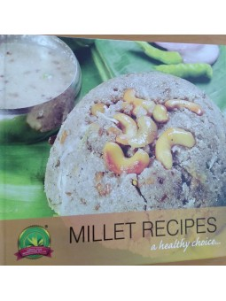 Millet Recipes - A Heatlhy Choice